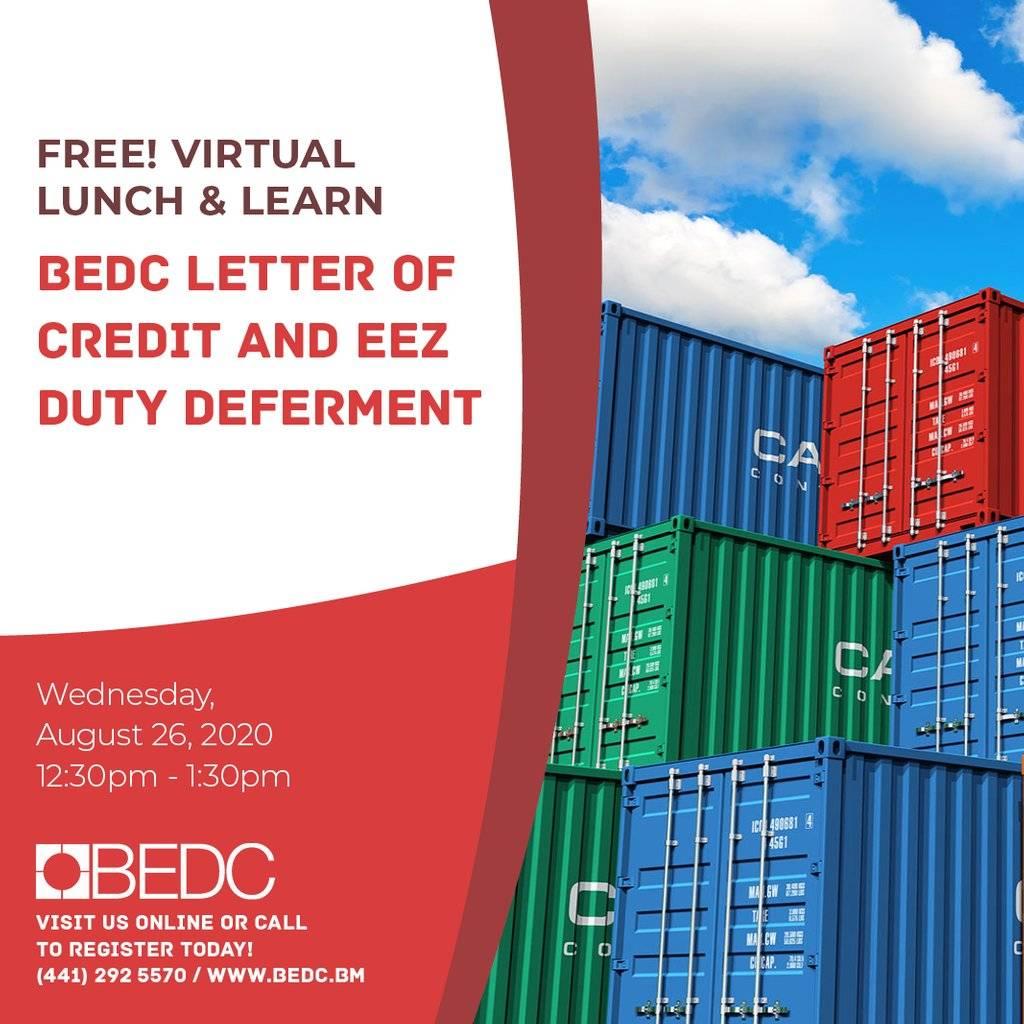 Lunch & Learn BEDC Letter of Credit & EEZ Duty Deferment