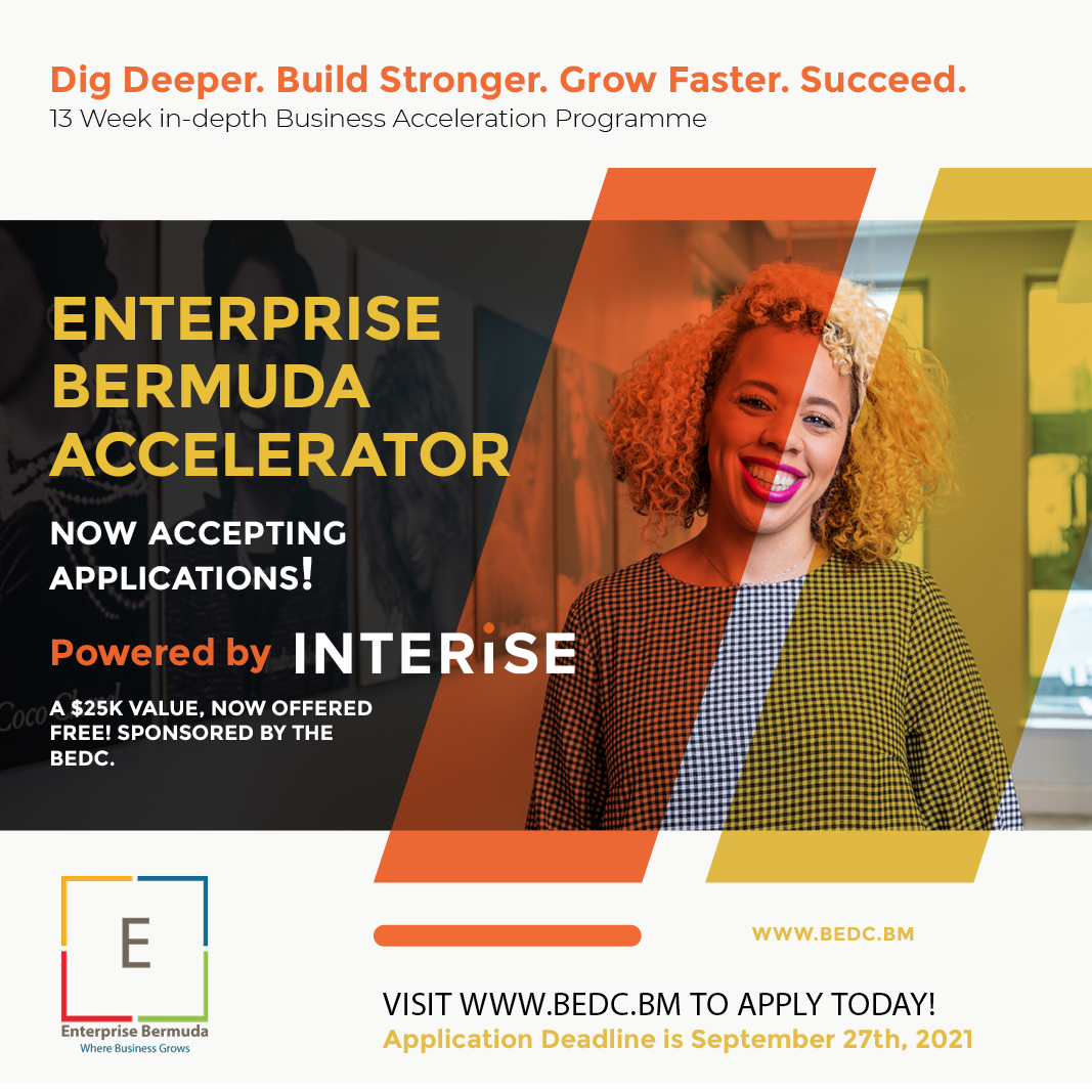 THE BERMUDA ECONOMIC DEVELOPMENT CORPORATION LAUNCHES THE 'ENTERPRISE BERMUDA ACCELERATOR' FEATURING INTERISE'S AWARD-WINNING STREETWISE 'MBA'™, TO ACCELERATE THE GROWTH OF SMALL AND MEDIUM BUSINESSES IN BERMUDA